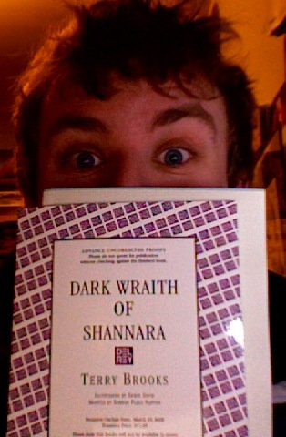 Aidan is excited about his review copy of Terry Brooks' Dark Wraith of Shannara!